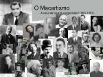 o macartismo a ca a s bruxas comunistas 1950 1957