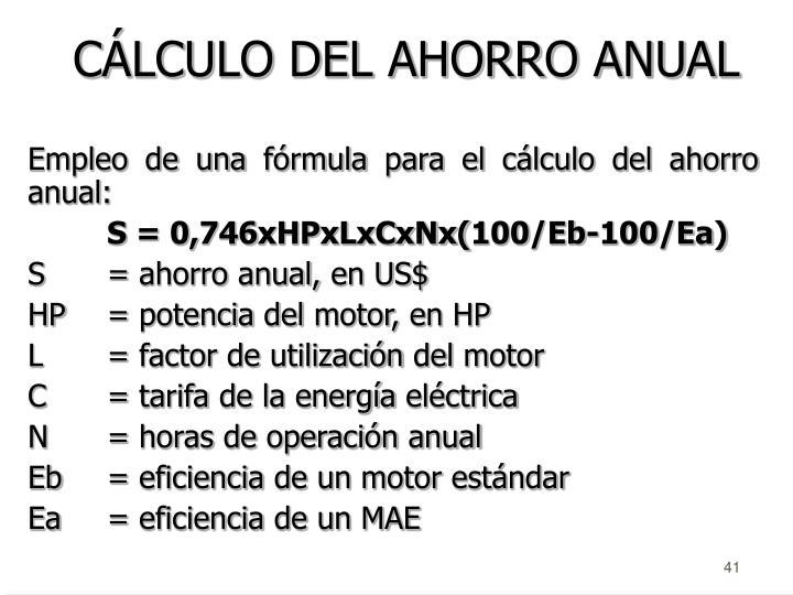 CÁLCULO DEL AHORRO ANUAL