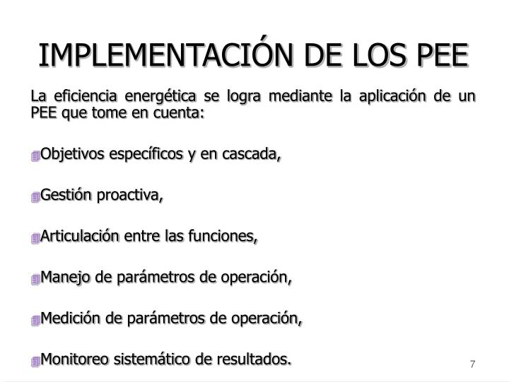 IMPLEMENTACIÓN DE LOS PEE