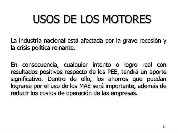 USOS DE LOS MOTORES