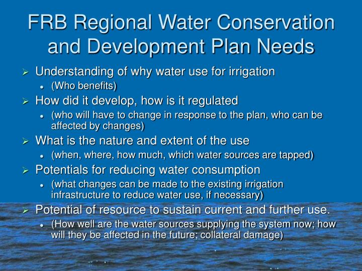 Frb regional water conservation and development plan needs