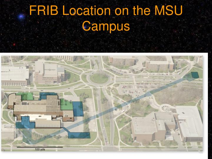 FRIB Location on the MSU Campus