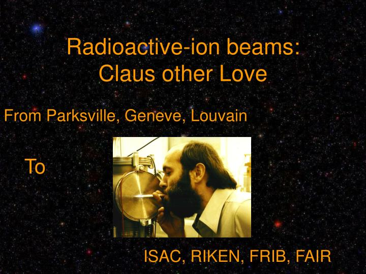 Radioactive-ion beams: