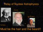 relay of nuclear astrophysics1