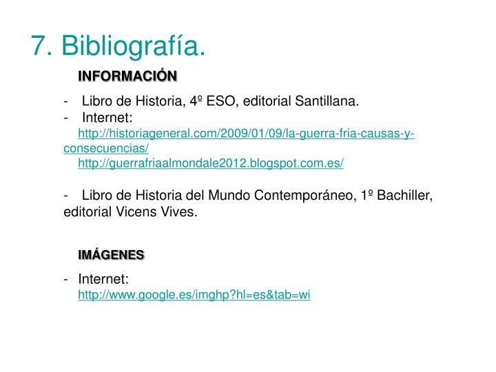 7. Bibliografía.