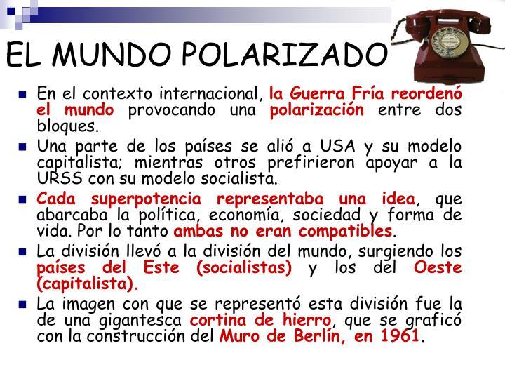 EL MUNDO POLARIZADO