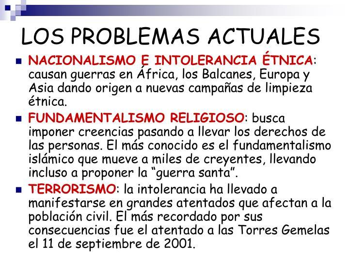LOS PROBLEMAS ACTUALES