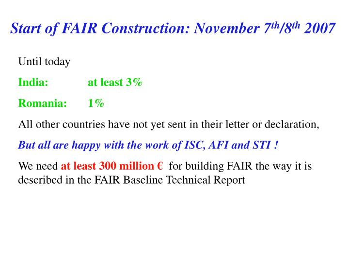 Start of FAIR Construction: November 7