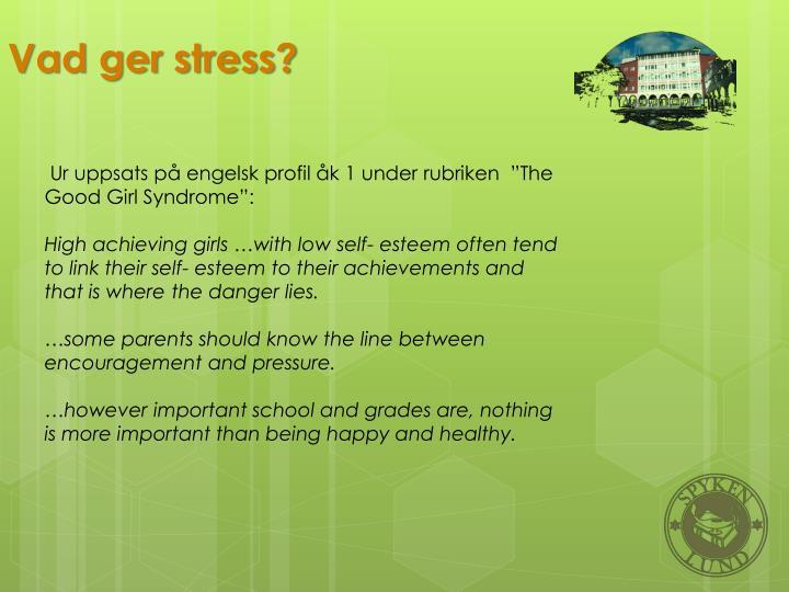 Vad ger stress?