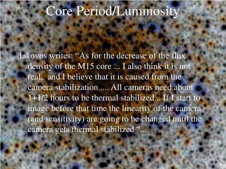 Core Period/Luminosity