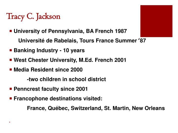 Tracy C. Jackson