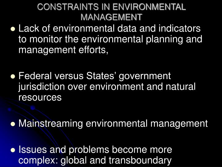 Constraints in environmental management