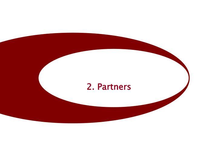 2. Partners