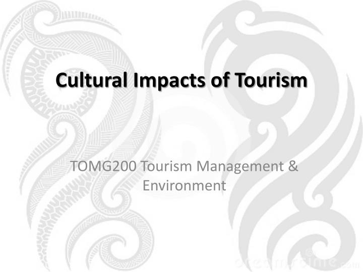 Cultural impacts of tourism