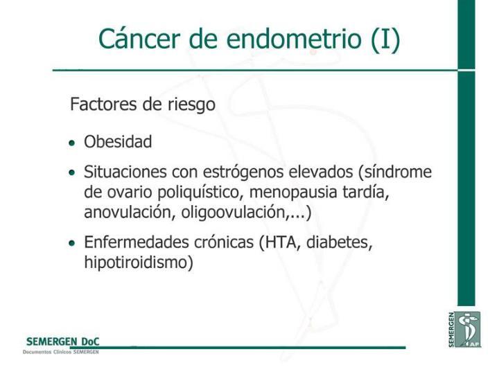 Cáncer de endometrio (I)