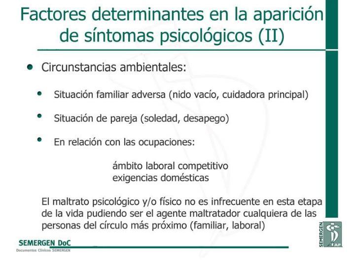 Factores determinantes en la aparición de síntomas psicológicos (II)