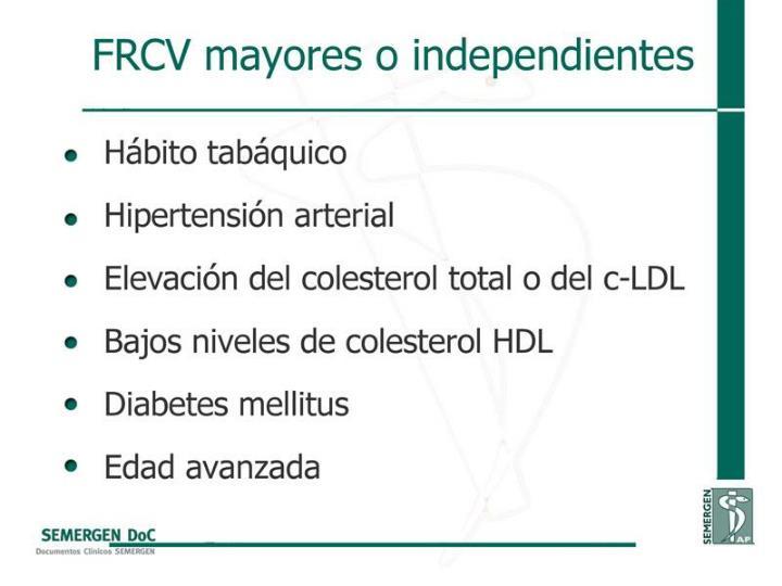 FRCV mayores o independientes