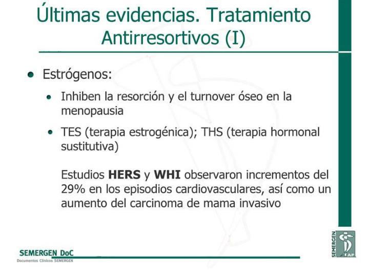 Últimas evidencias. Tratamiento