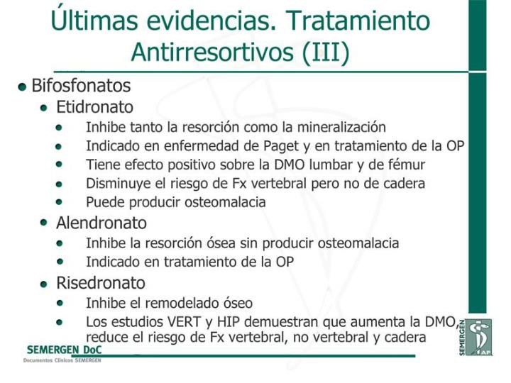 Últimas evidencias. Tratamiento Antirresortivos (III)