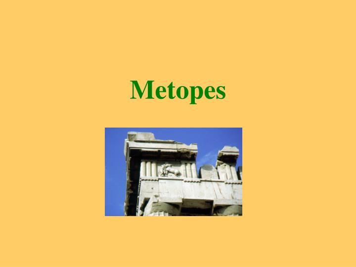 Metopes