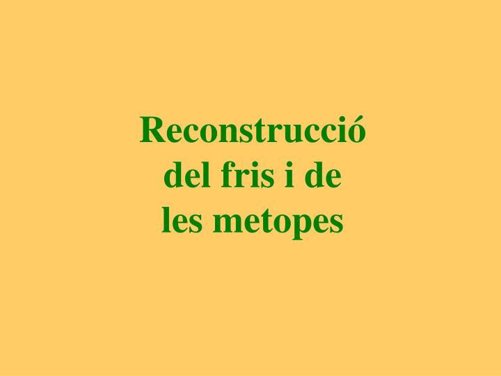 Reconstrucció