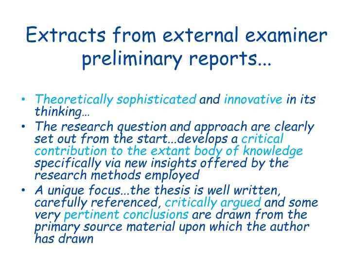 Extracts from external examiner preliminary reports...
