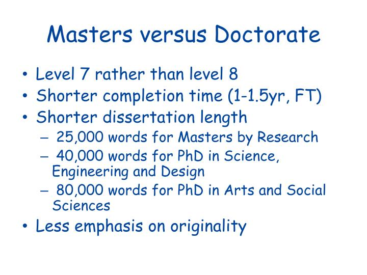 Masters versus Doctorate