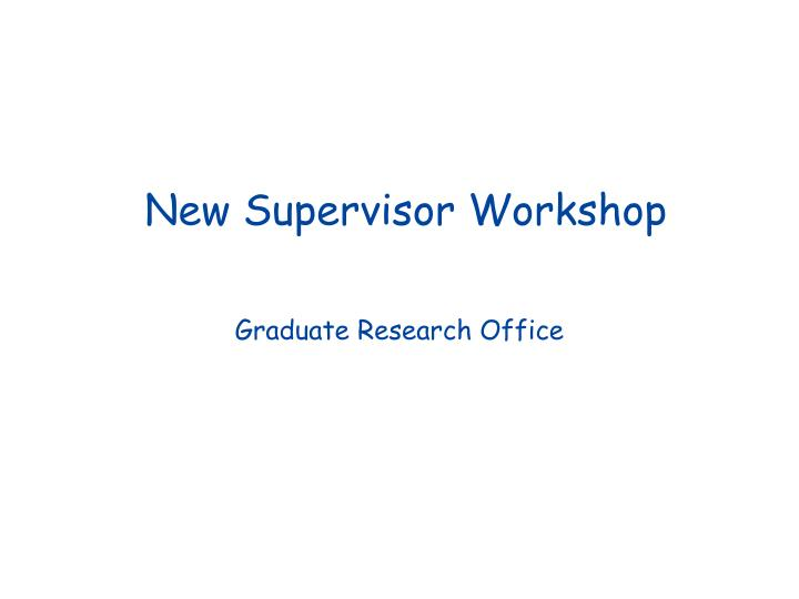 New supervisor workshop