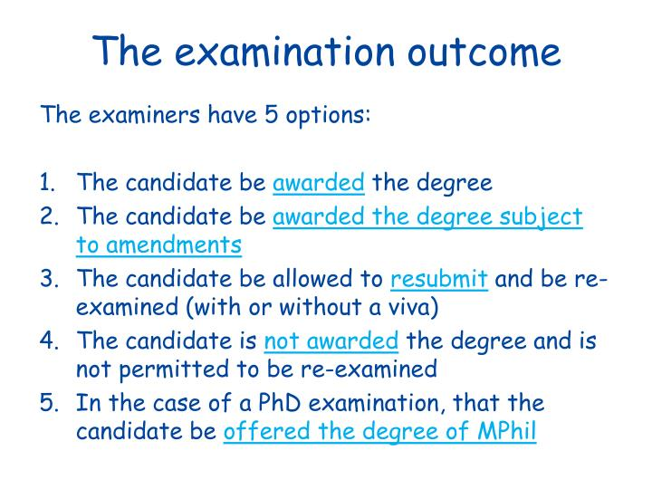 The examination outcome