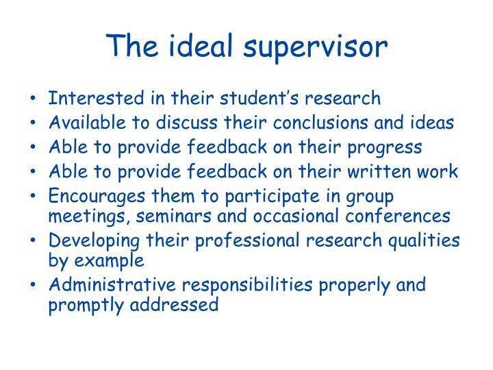 The ideal supervisor