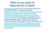 what do you need to demonstrate to pass