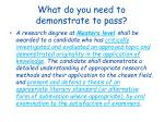 what do you need to demonstrate to pass1