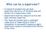 who can be a supervisor