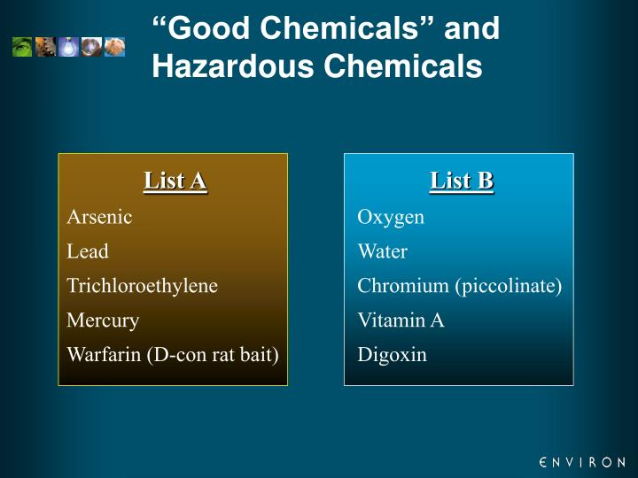 """Good Chemicals"" and Hazardous Chemicals"