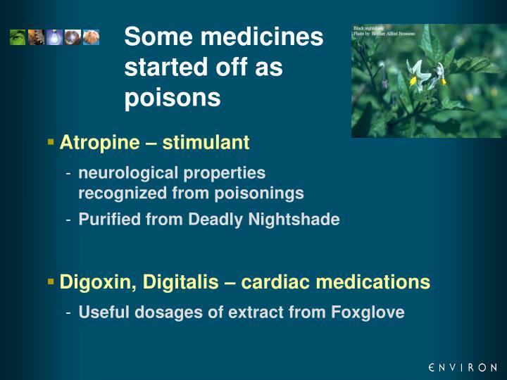 Some medicines