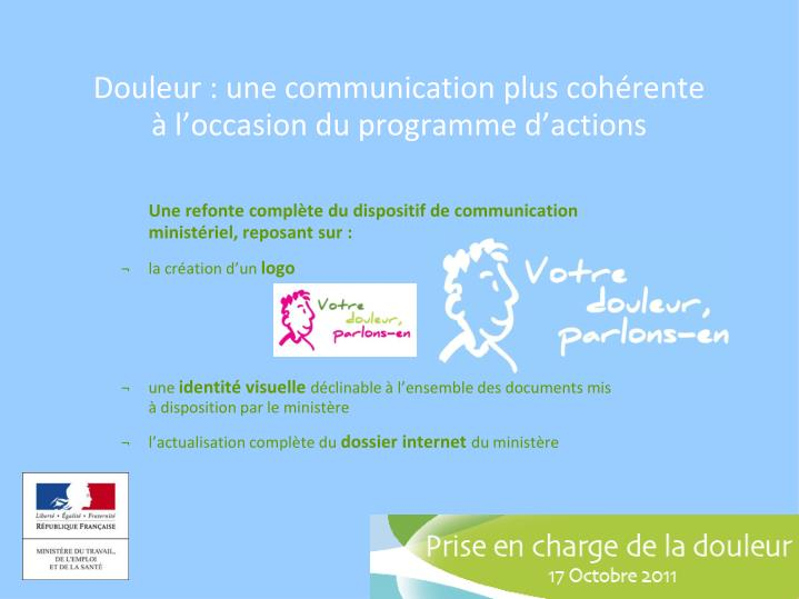 Douleur : une communication plus cohérente             à l'occasion du programme d'actions
