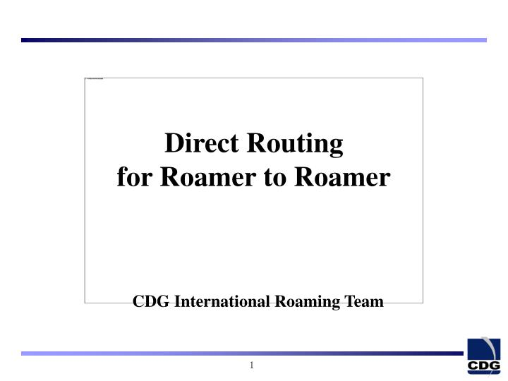 Direct routing for roamer to roamer