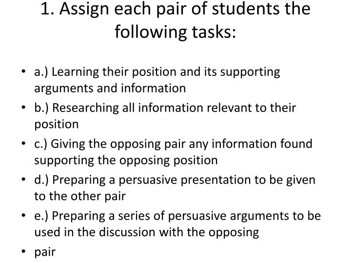 1. Assign each pair of students the following tasks: