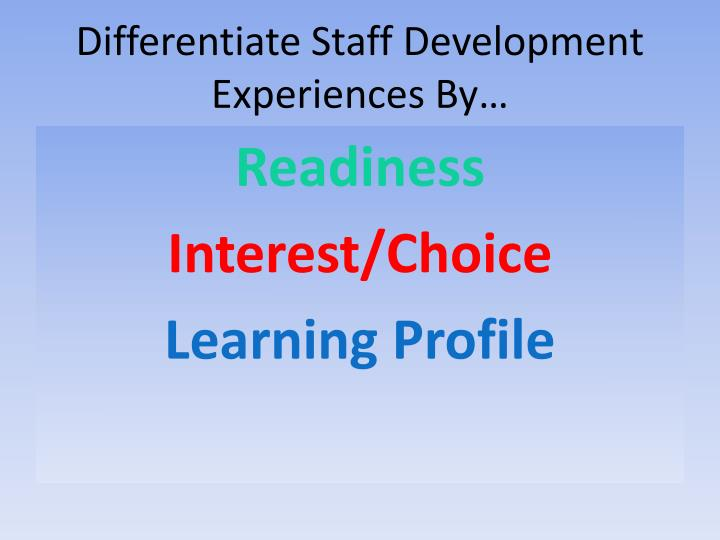 Differentiate Staff Development