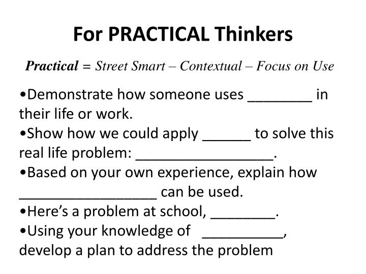 For PRACTICAL Thinkers