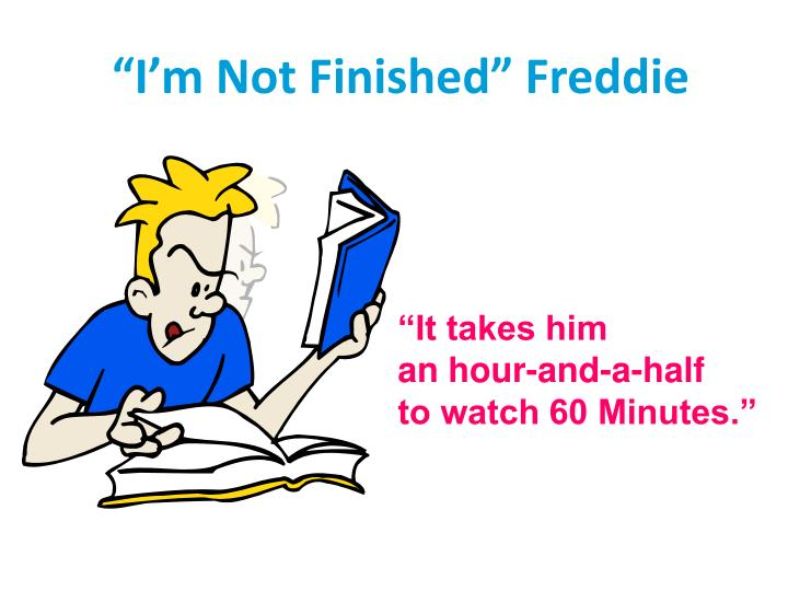 """I'm Not Finished"" Freddie"