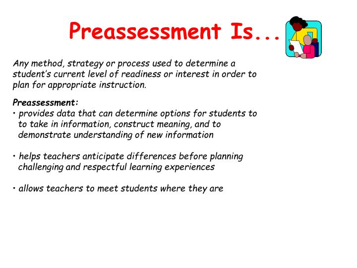 Preassessment Is...