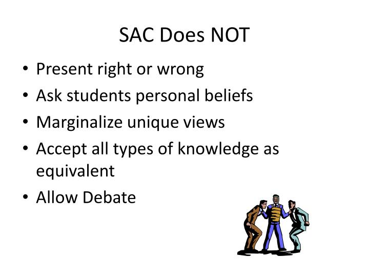 SAC Does NOT