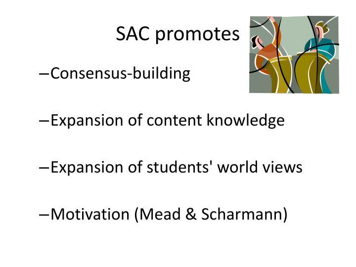 SAC promotes