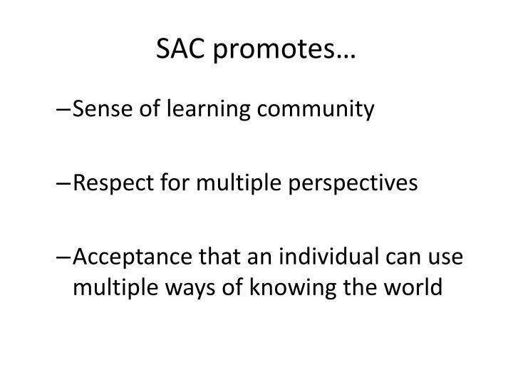 SAC promotes…