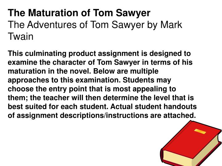 The Maturation of Tom Sawyer