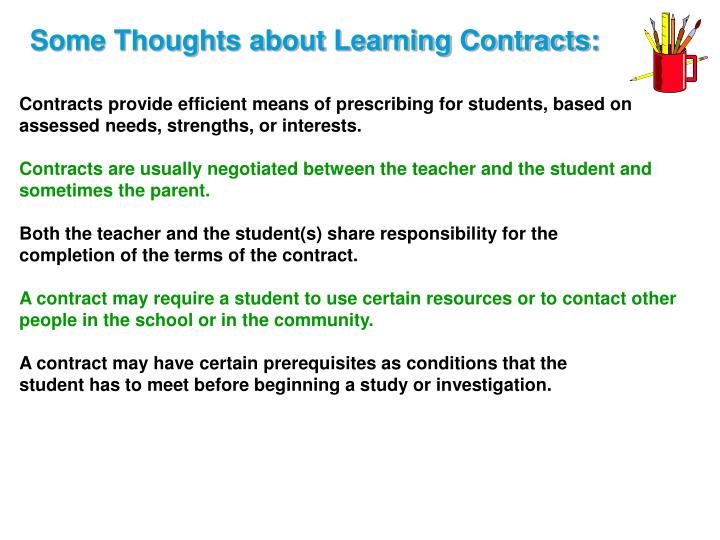 Some Thoughts about Learning Contracts: