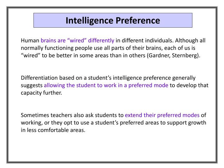 Intelligence Preference