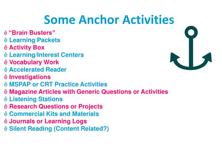 Some Anchor Activities