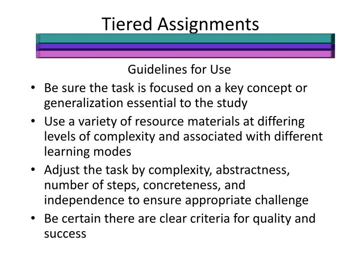 Tiered Assignments